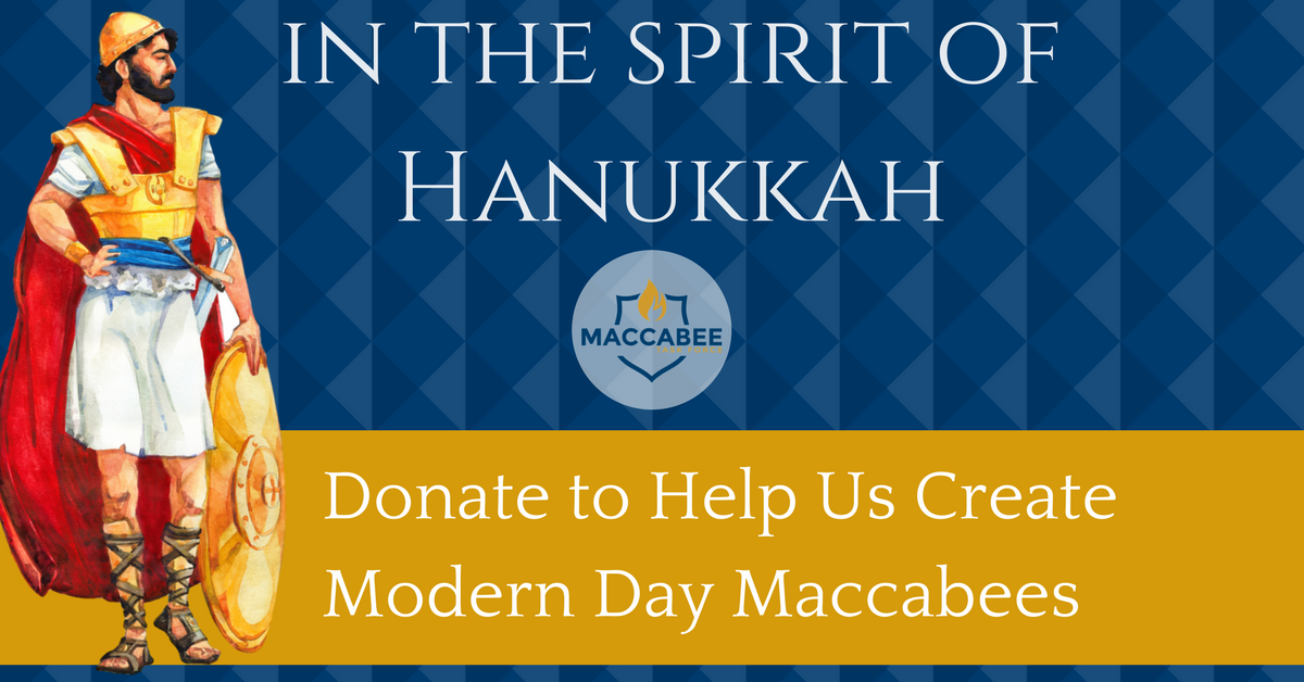Help Create Modern Day Maccabees