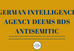 GERMAN INTELLIGENCE AGENCY DEEMS BDS ANTISEMITIC (3)