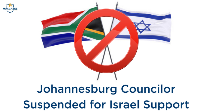 Johannesburg Councilor Suspended for Israel Support