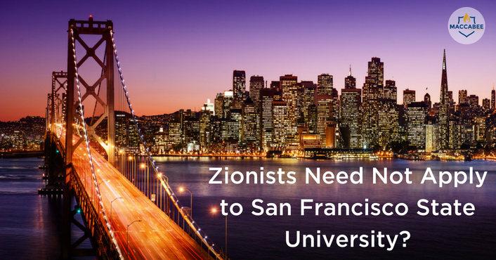Zionists Need Not Apply to San Francisco State University_