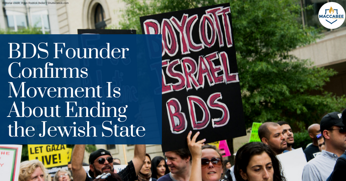 BDS Founder Barghouti Confirms Movement Is About Ending the Jewish State