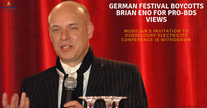 GERMAN FESTIVAL BOYCOTTS BRIAN ENO FOR PRO-BDS VIEWS