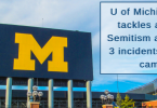 U of Michigan tackles anti-Semitism after 3 incidents on campus