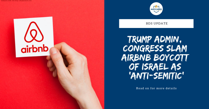 Trump Admin, Congress Slam Airbnb Boycott of Israel as 'Anti-Semitic'