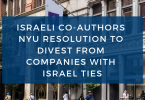 ISRAELI CO-AUTHORS NYU RESOLUTION TO DIVEST FROM COMPANIES WITH ISRAEL TIES
