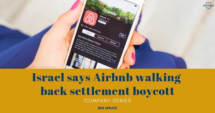 Israel says Airbnb walking back settlement boycott; company denies