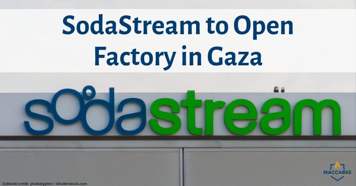 SodaStream to Open Factory in Gaza