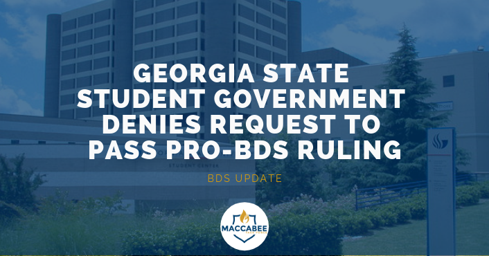 Georgia State Student Government Denies Request to Pass Pro-BDS Ruling