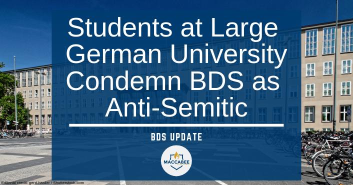 Students at Large German University Condemn BDS as Anti-Semitic