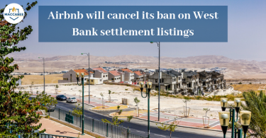 Airbnb will cancel its ban on West Bank settlement listings