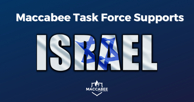 Maccabee Task Force Supports Israel. Israel Responds to Terror.