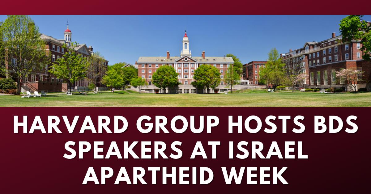 Harvard group hosts BDS speakers at Israel Apartheid Week