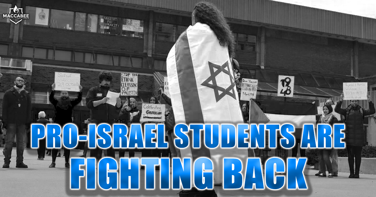 Pro-Israel Students Are Fighting Back